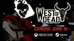 West of Dead Coming to Windows PC and Xbox One June 18