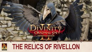Divinity: Original Sin 2 – Definitive Edition Four Relics of Rivellon Update Available Now