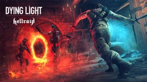 Dying Light – Hellraid DLC Launches July 23, Announcement Trailer