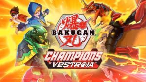 Bakugan: Champions of Vestroia Announced, Launches 2020 on Nintendo Switch