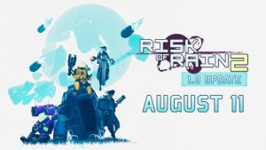 Risk of Rain 2 Leaves Early Access August 11 on Windows PC