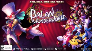Square Enix and Yuji Naka Announce 3D Platformer Balan Wonderworld for PC and Consoles, Launches Spring 2021