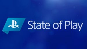 "PlayStation State of Play Premieres August 6, ""No Big PS5 Announcements!"""