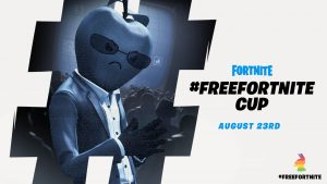 "Epic Games Announce ""#FreeFortnite Cup"" for August 23"