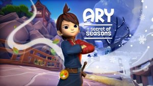 Ary and the Secret of Seasons Launch Day Updates and Known Issues