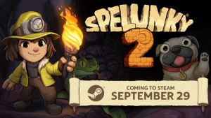 Spelunky 2 Heads to Steam, PC Release Delayed to September 29