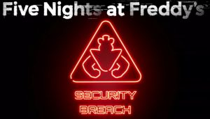 Five Nights at Freddy's: Security Breach Announced