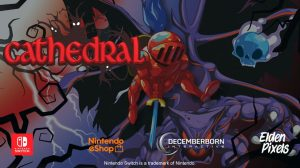 Cathedral Brings Nostalgic Metroidvania Action to Switch in 2020