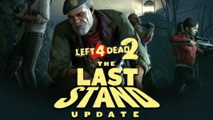 "Left 4 Dead 2 Gets Massive ""The Last Stand"" Update"