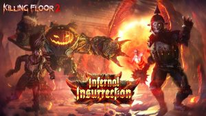 Killing Floor 2: Infernal Insurrection Event Now Live