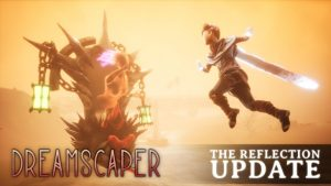 Dreamscaper's The Reflection Update Now Live