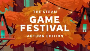Steam Game Festival: Autumn Edition Now Live