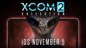 XCOM 2 Collection Heads to iOS Devices on November 5