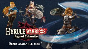 Hyrule Warriors: Age of Calamity Demo Available Now, Divine Beast Gameplay Trailer