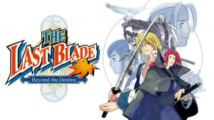 The Last Blade: Beyond the Destiny Gets a Switch Port