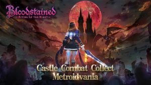 Bloodstained: Ritual of the Night Mobile Port Launches in December