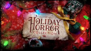 Dead By Daylight Holiday Horror Collection Out Now
