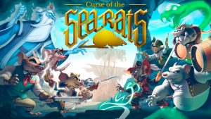 Curse of the Sea Rats Launches in 2021 for PC, Xbox One, Xbox Series X+S, PS4, PS5, and Switch