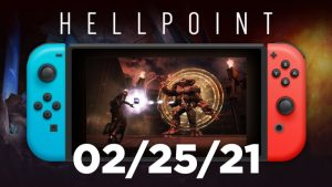 Hellpoint Heads to Nintendo Switch February 25