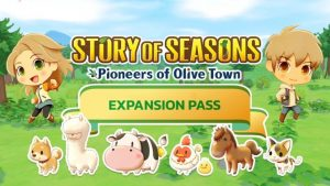 Story of Seasons: Pioneers of Olive Town Expansion Pass Announced
