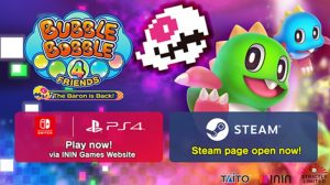 Bubble Bobble 4 Friends: The Baron is Backis Getting a PC Port