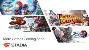 Ys VIII, Ys IX, The Legend of Heroes: Trails of Cold Steel III and The Legend of Heroes: Trails of Cold Steel IV Coming to Stadia