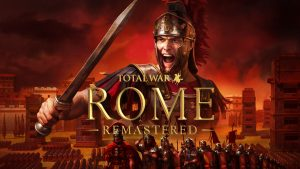 Total War: Rome Remastered Announced, Launches April 29