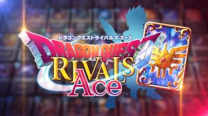 Dragon Quest Rivals Ace is Shutting Down on July 5