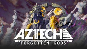 Aztech: Forgotten Gods Announced for PC and Consoles