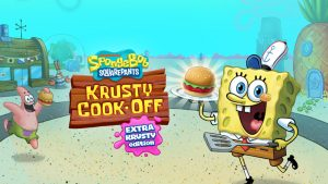 SpongeBob: Krusty Cook-Off Extra Krusty Edition Out Now for Switch