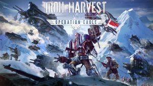 Iron Harvest: Operation Eagle Announced, Launches May 27