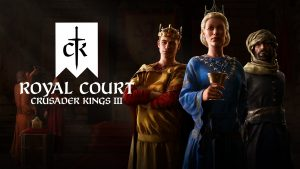 Crusader Kings III Expansion Royal Court Announced