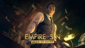 Empire of Sin Expansion Make it Count Announced