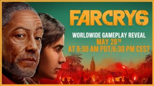Far Cry 6 Worldwide Gameplay Reveal Premieres May 28