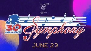 Sonic the Hedgehog 30th Anniversary Symphony Free Performance Premieres June 23rd; Teaser at Summer Game Fest