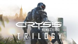 Crysis Remastered Trilogy Announced, Launches Fall 2021 for PC and Consoles