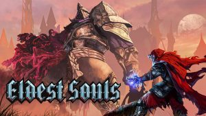 Eldest Souls Launches July 29 for PC and Consoles