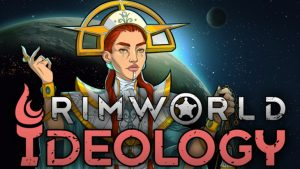 """Rimworld Ideology Expansion and Update 1.3 Announced, Launches """"in About 2 Weeks"""""""