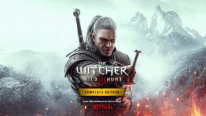 The Witcher 3: Wild Hunt Complete Edition for Xbox Series X S and PS5 will Include Netflix-Show Inspired DLC