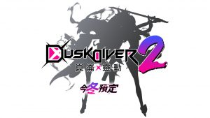 Dusk Diver 2 Announced for PC, Switch, and PS4