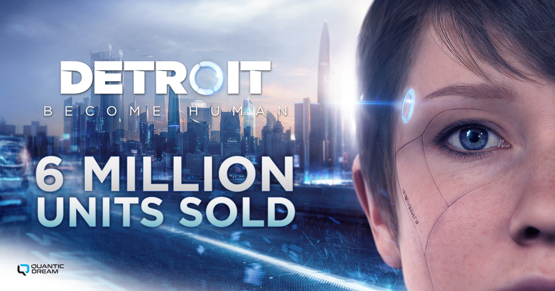 Detroit: Become Human Has Sold Over Six Million Copies