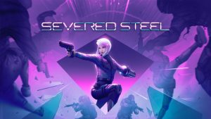 Severed SteelLaunches September 17