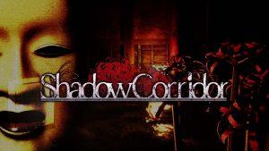 Shadow Corridor is Coming West for Switch