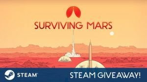 City Builder Surviving Mars Free-to-Keep via Steam for 24 Hours