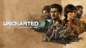 Uncharted: Legacy Of Thieves Collection Announced for PC and PS5