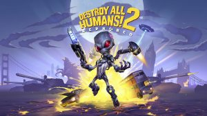 Destroy All Humans! 2: Reprobed Announced for PC and Consoles