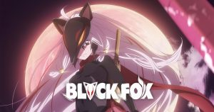 Blackfox Anime Film Premieres October 5