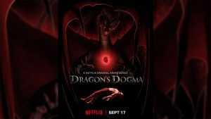 Netflix Announces Dragon's Dogma Anime, Premieres September 17