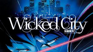 Wicked City (1987) Blu-ray Review