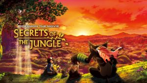 Pokemon the Movie: Secrets of the Jungle Premieres in the West 2021